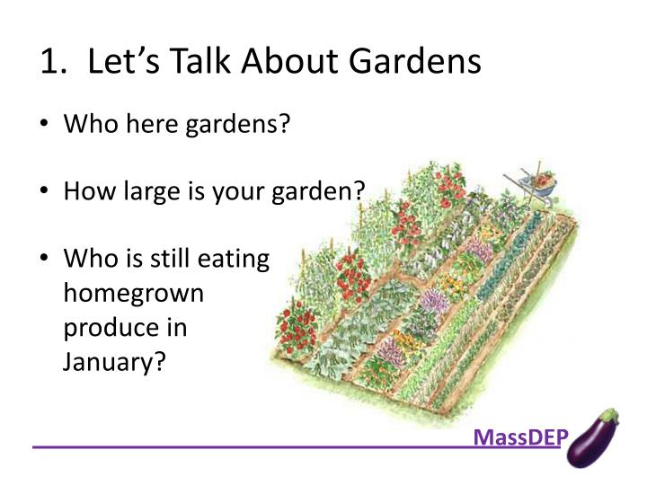 1.  Let's Talk About Gardens