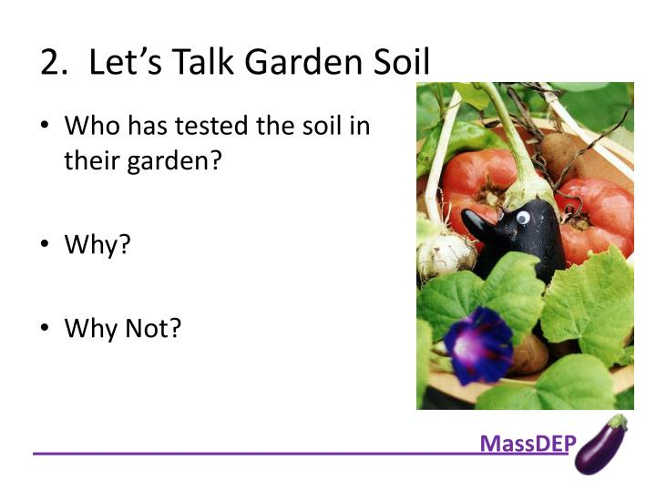2.  Let's Talk Garden Soil