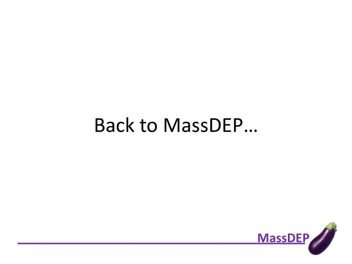 Back to MassDEP…
