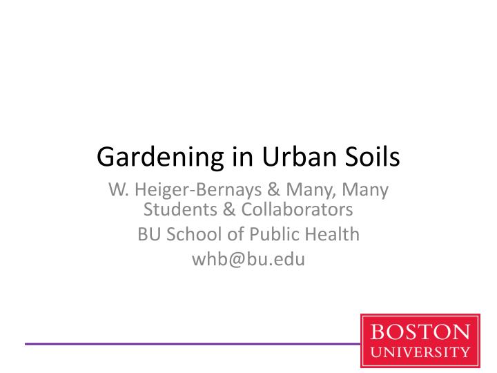 Gardening in Urban Soils
