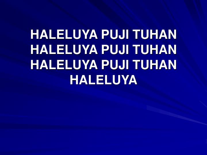 HALELUYA PUJI TUHAN