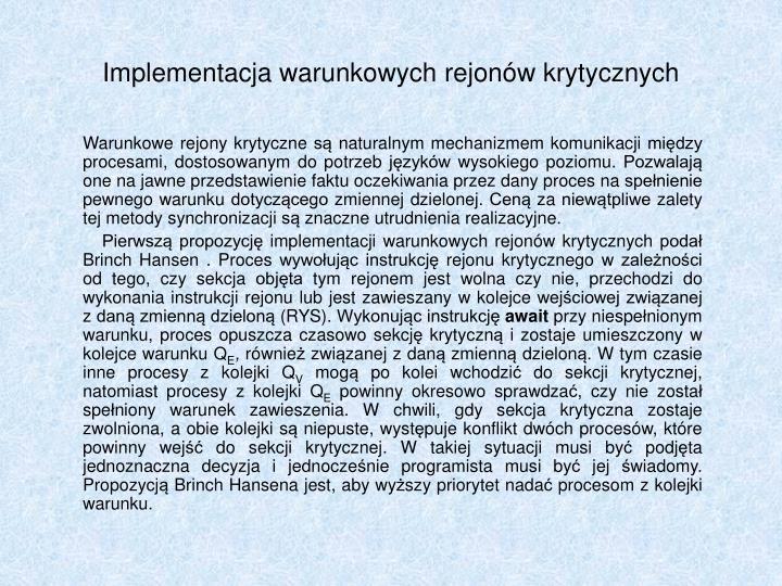 Implementacja warunkowych rejonw krytycznych