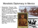 moralistic diplomacy in mexico3