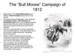the bull moose campaign of 19121