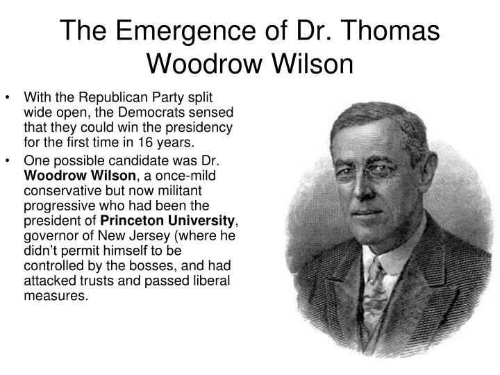 The emergence of dr thomas woodrow wilson