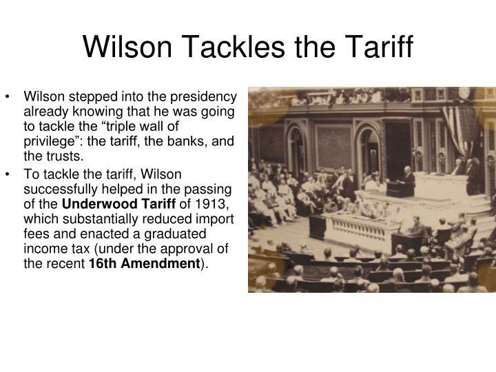 Wilson Tackles the Tariff