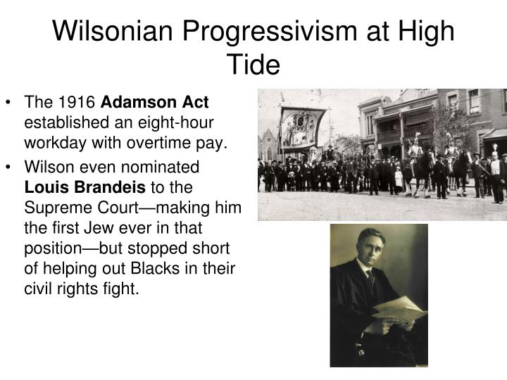 Wilsonian Progressivism at High Tide
