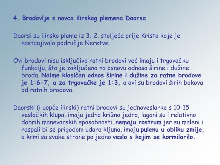 4. Brodovlje s novca ilirskog plemena Daorsa
