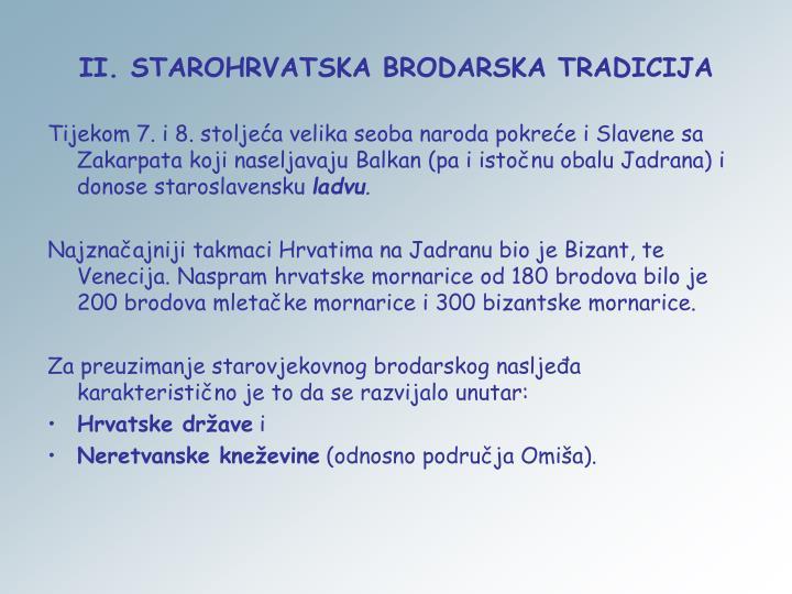 II. STAROHRVATSKA BRODARSKA TRADICIJA