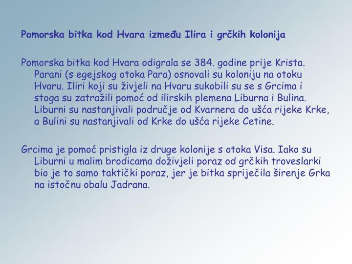 Pomorska bitka kod Hvara između Ilira i grčkih kolonija