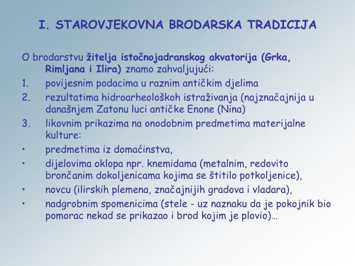 I. STAROVJEKOVNA BRODARSKA TRADICIJA
