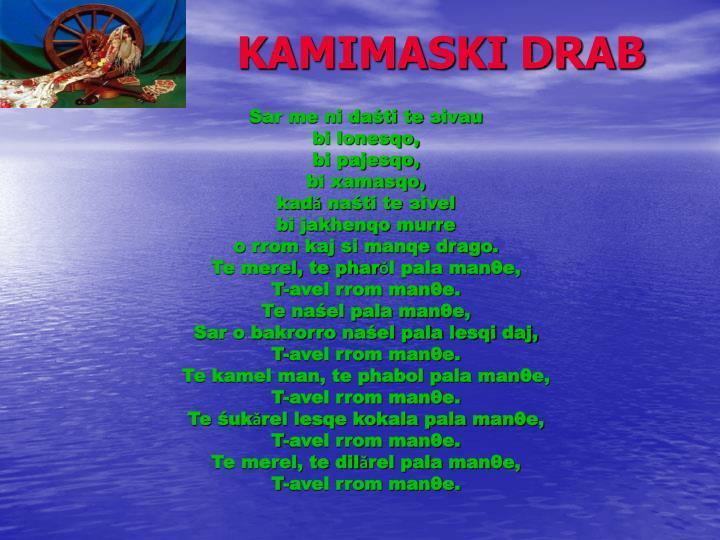 KAMIMASKI DRAB