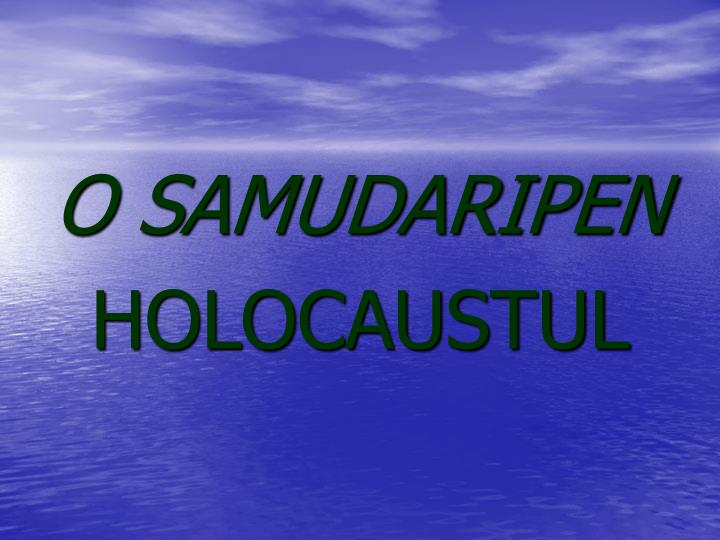 O SAMUDARIPEN