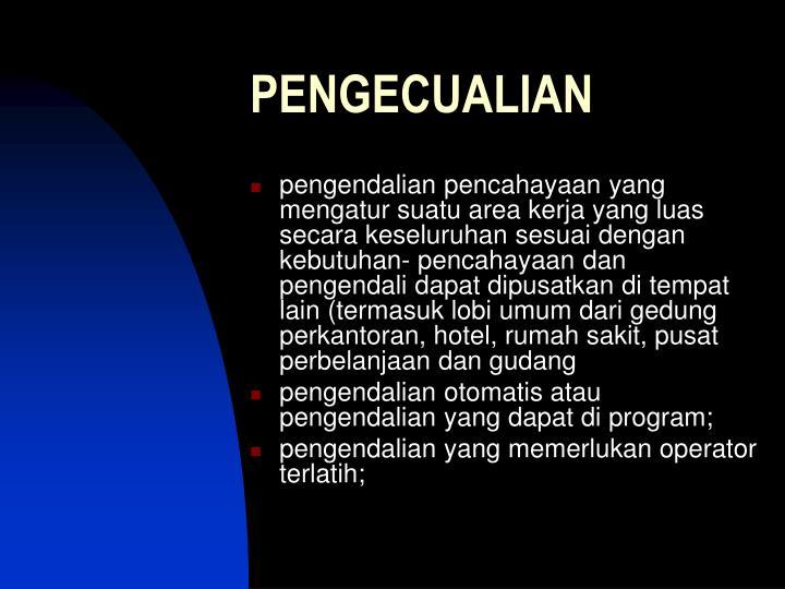 PENGECUALIAN