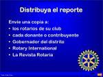 distribuya el reporte