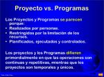 proyecto vs programas