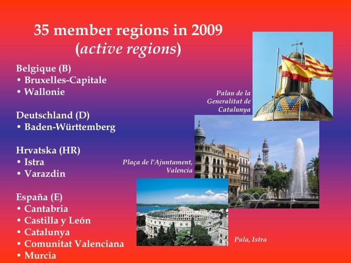 35 member regions in 2009 (