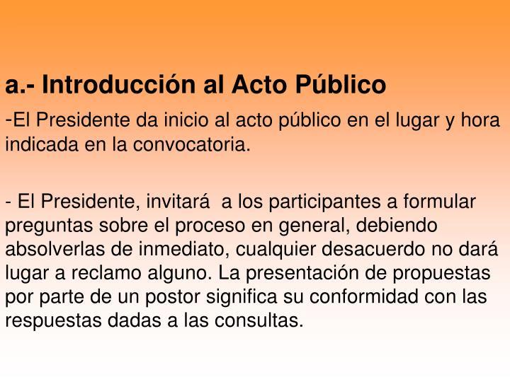 a.- Introducción al Acto Público