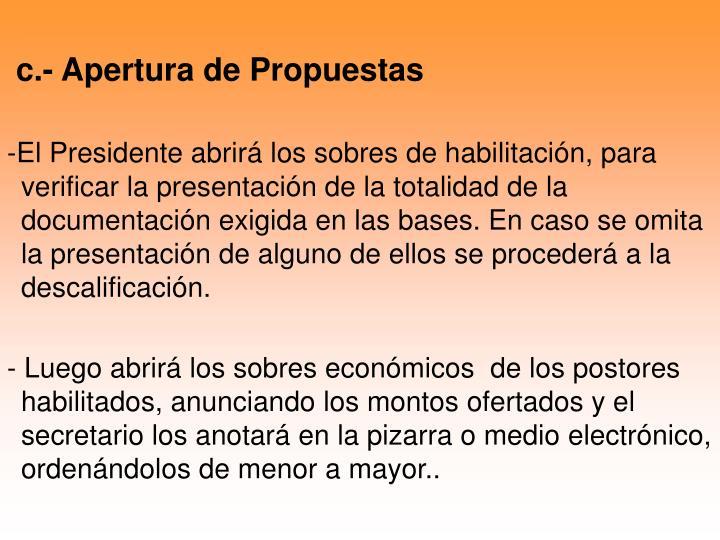 c.- Apertura de Propuestas