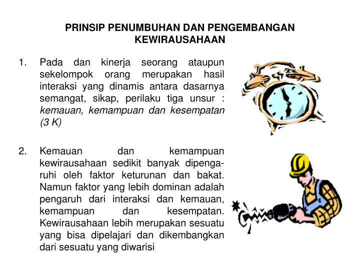 PRINSIP PENUMBUHAN DAN PENGEMBANGAN KEWIRAUSAHAAN