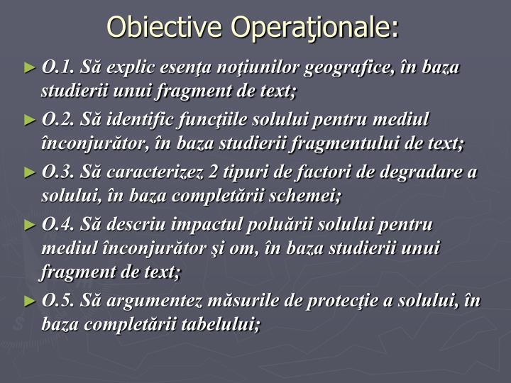 Obiective Operaţionale: