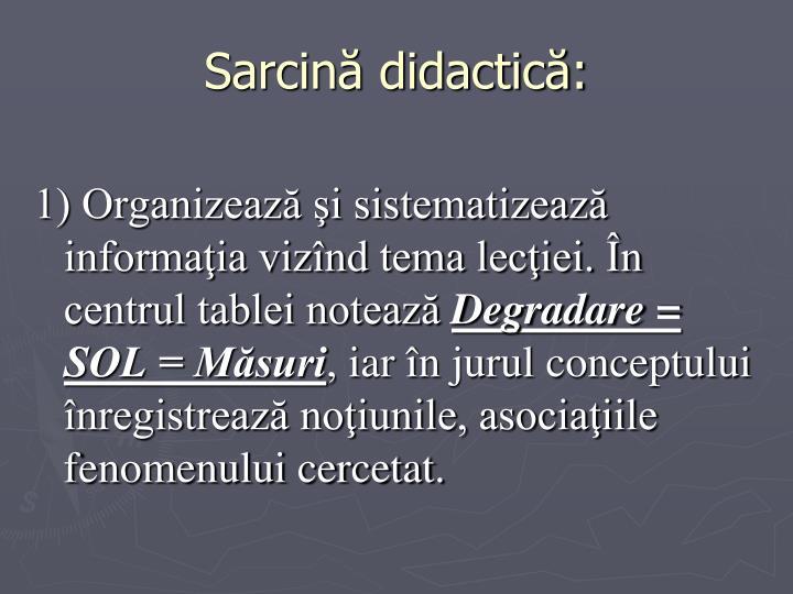 Sarcină didactică: