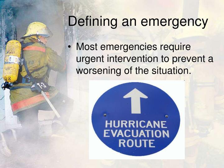 Defining an emergency