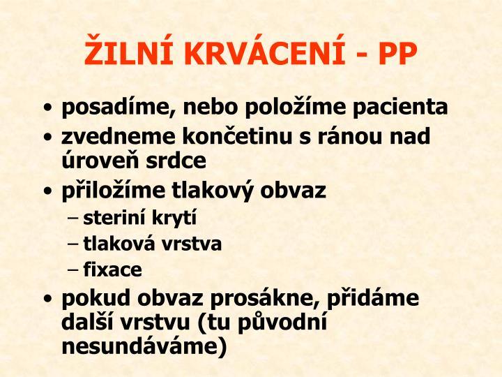 ŽILNÍ KRVÁCENÍ - PP