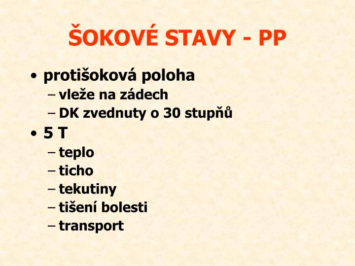 ŠOKOVÉ STAVY - PP