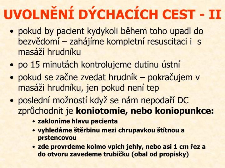UVOLNĚNÍ DÝCHACÍCH CEST - II