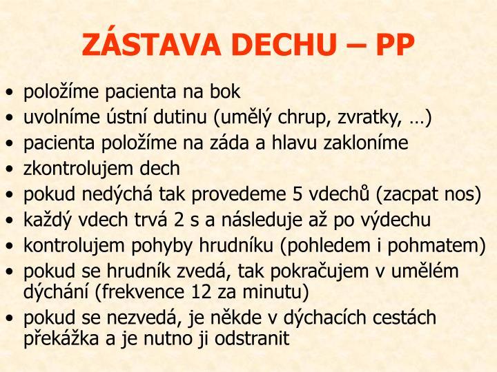 ZÁSTAVA DECHU – PP