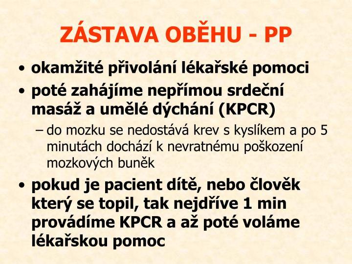 ZÁSTAVA OBĚHU - PP