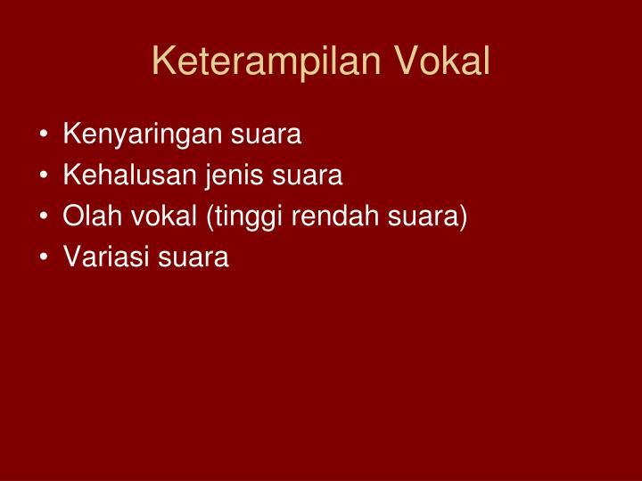 Keterampilan Vokal