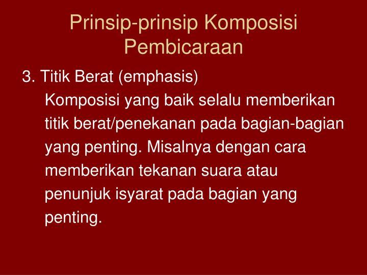Prinsip-prinsip Komposisi Pembicaraan