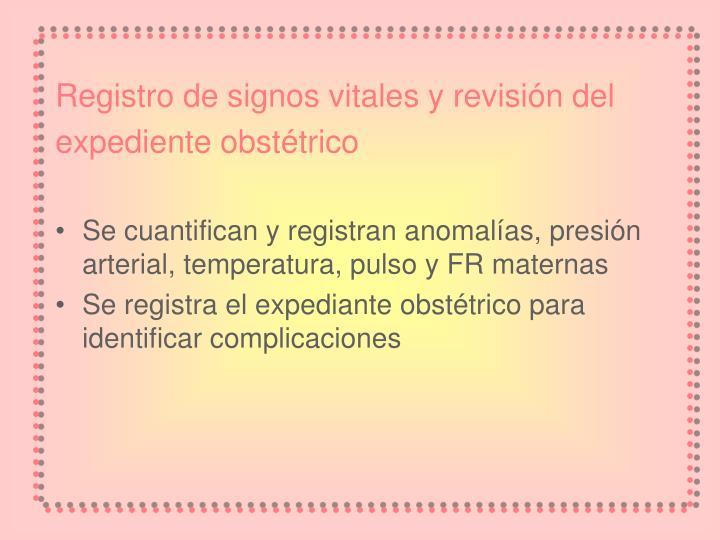 Registro de signos vitales y revisión del