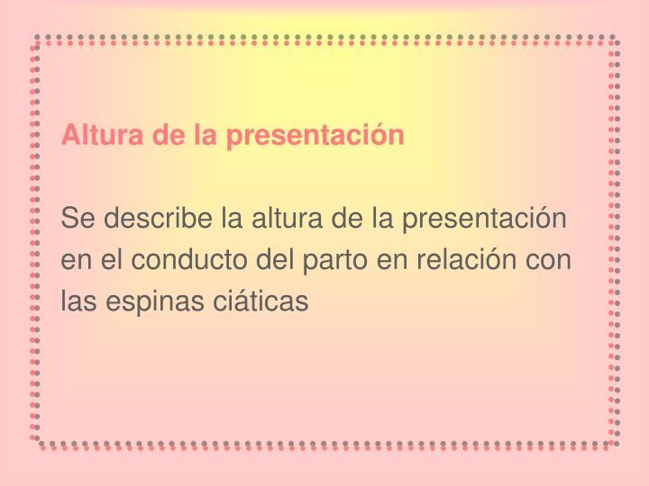 Altura de la presentación