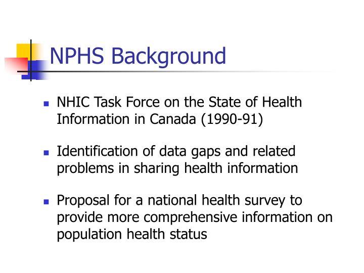 NPHS Background