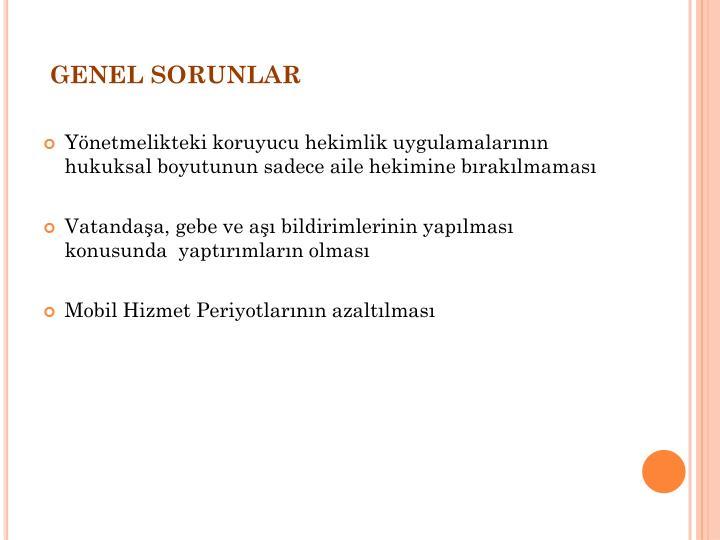 GENEL SORUNLAR