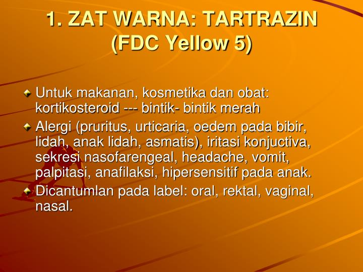 1. ZAT WARNA: TARTRAZIN
