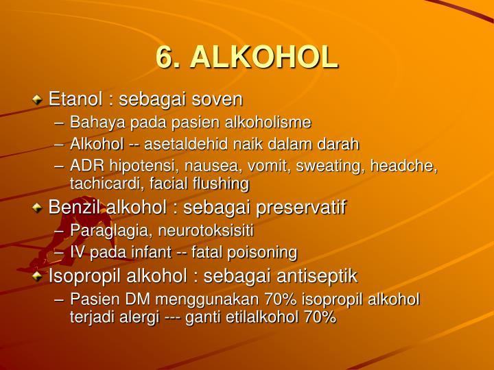 6. ALKOHOL