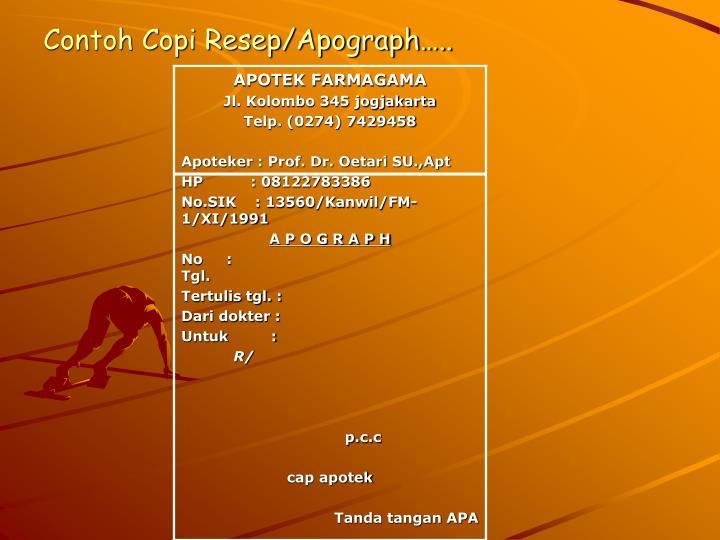 Contoh Copi Resep/Apograph…..