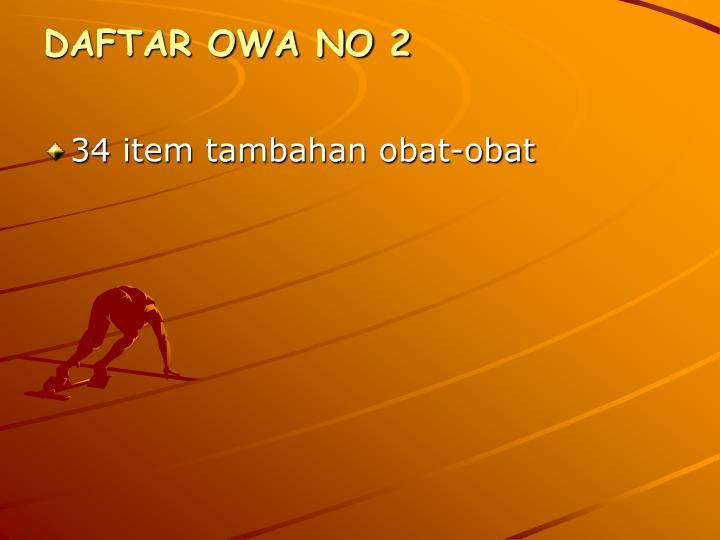 DAFTAR OWA NO 2