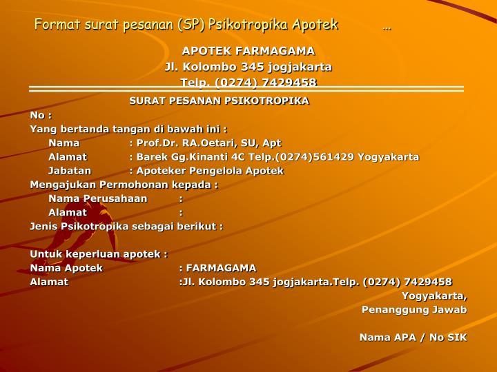 Format surat pesanan (SP) Psikotropika Apotek…