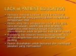 lack of patient education