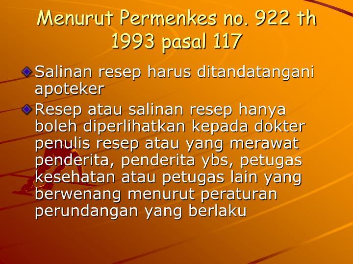 Menurut Permenkes no. 922 th 1993 pasal 117
