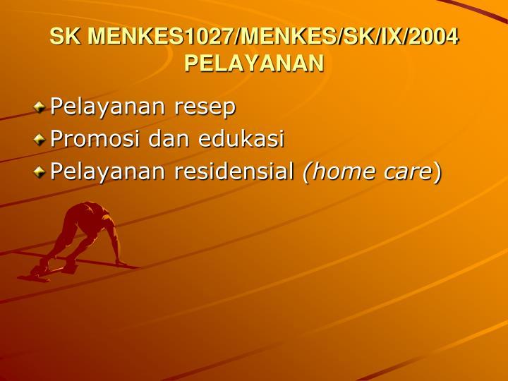 SK MENKES1027/MENKES/SK/IX/2004