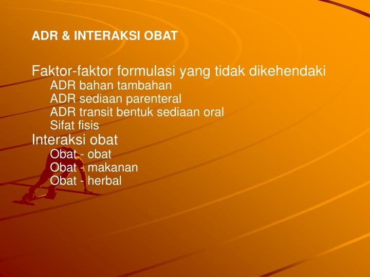 ADR & INTERAKSI OBAT