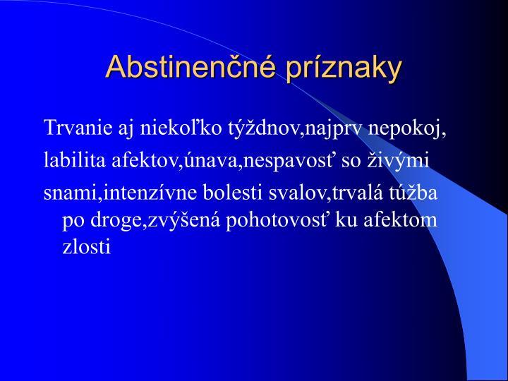Abstinenčné príznaky