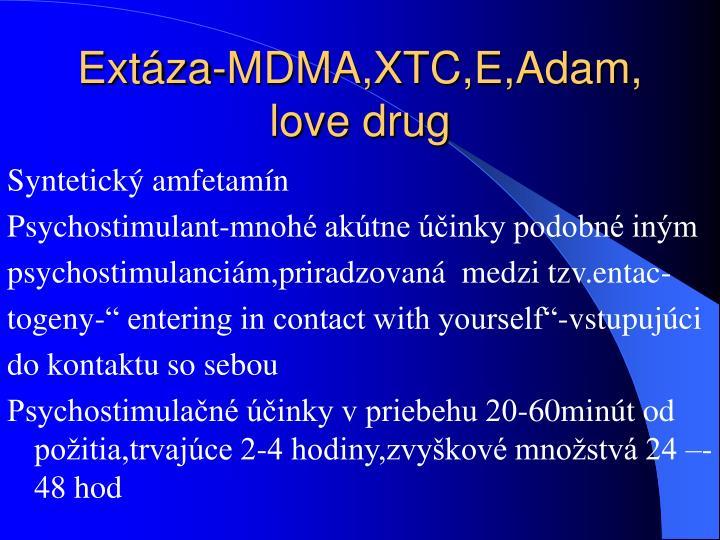 Extáza-MDMA,XTC,E,Adam, love drug