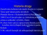 historia drogy